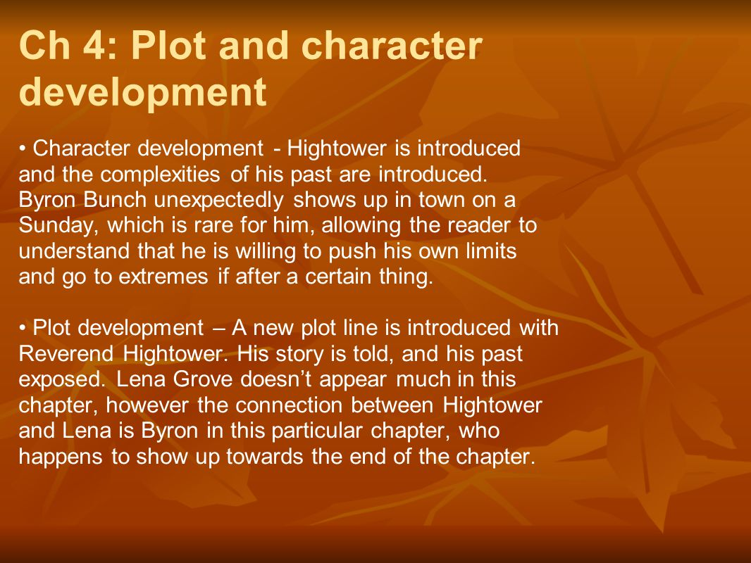 Ch 4: Plot and character development