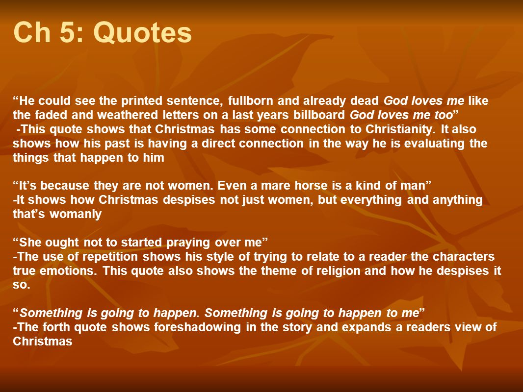 Ch 5: Quotes