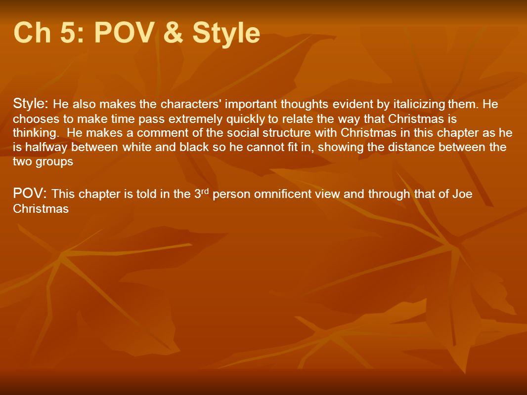 Ch 5: POV & Style