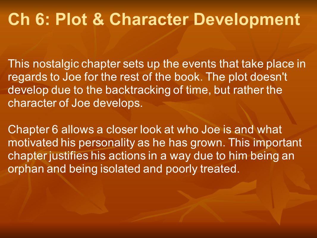 Ch 6: Plot & Character Development