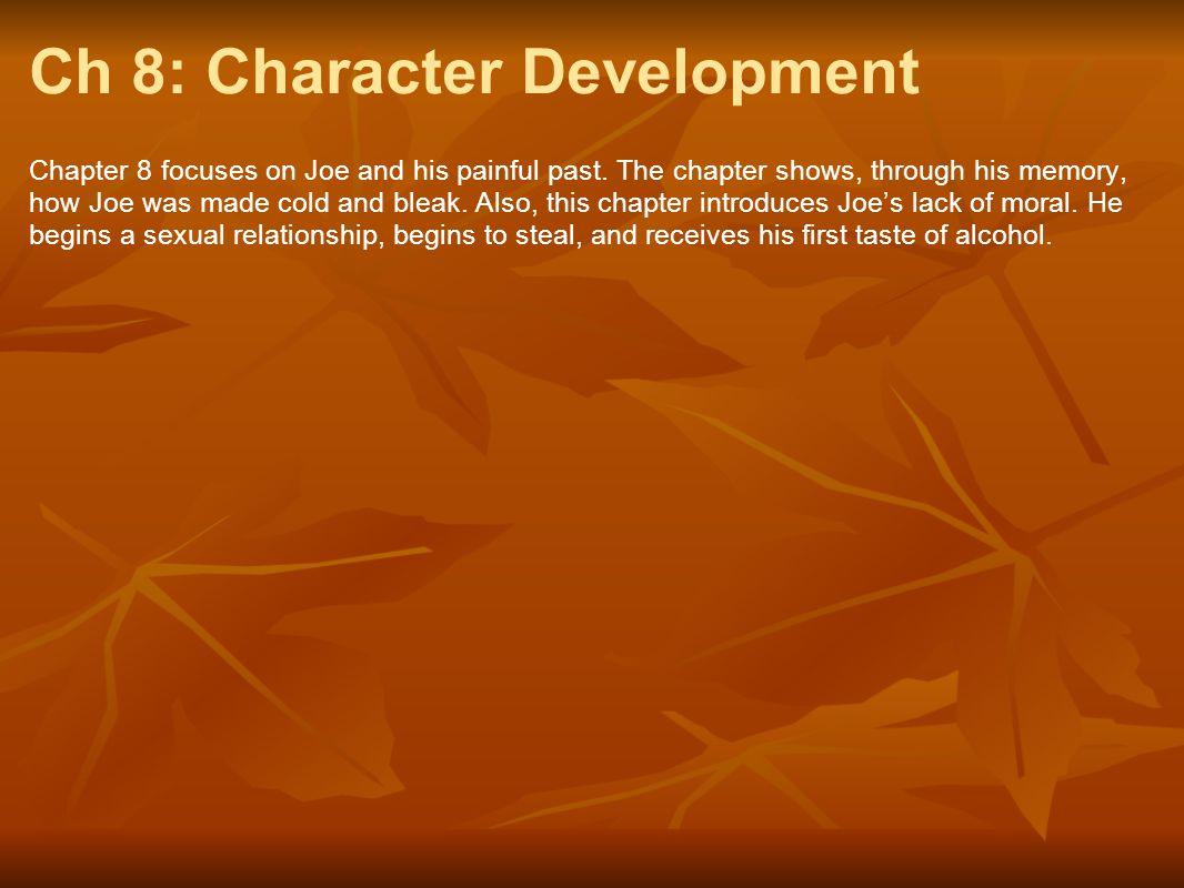 Ch 8: Character Development