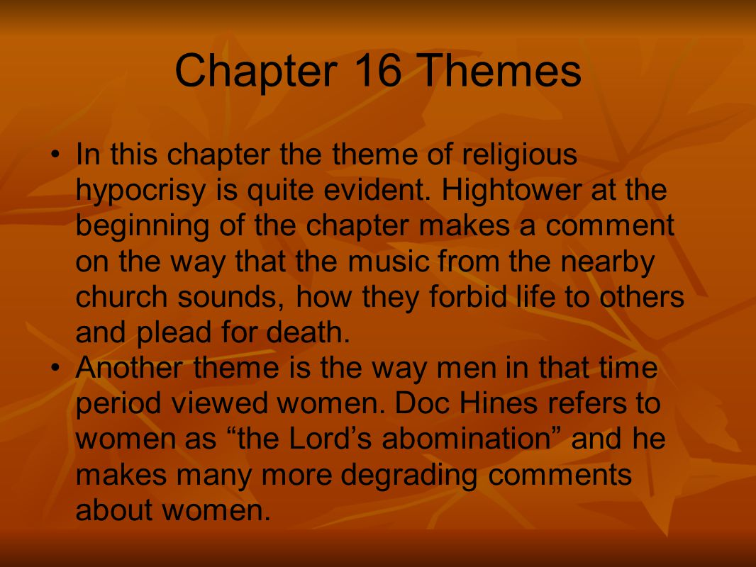Chapter 16 Themes