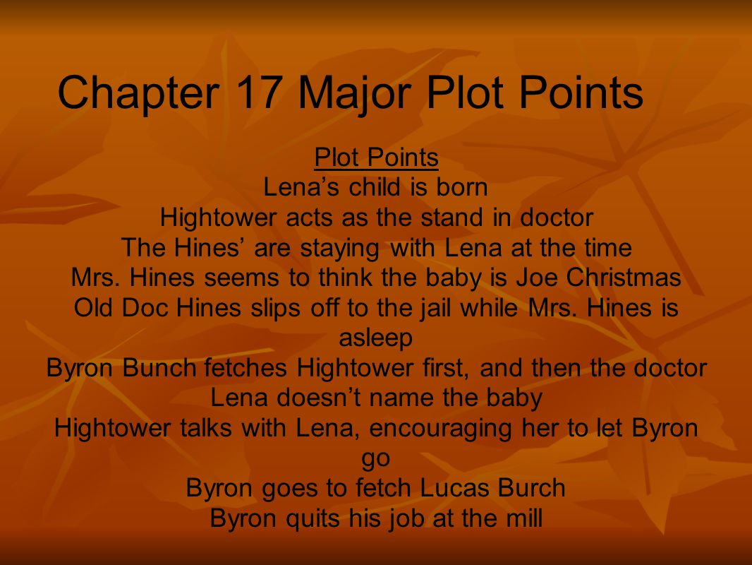 Chapter 17 Major Plot Points