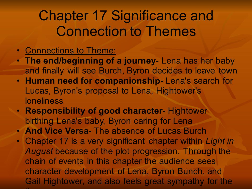Chapter 17 Significance and Connection to Themes