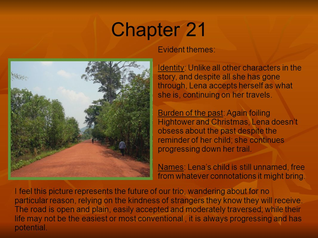 Chapter 21 Evident themes: