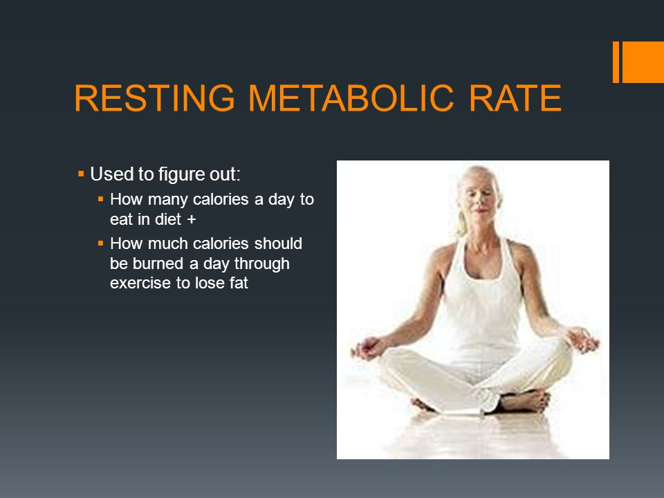 RESTING METABOLIC RATE