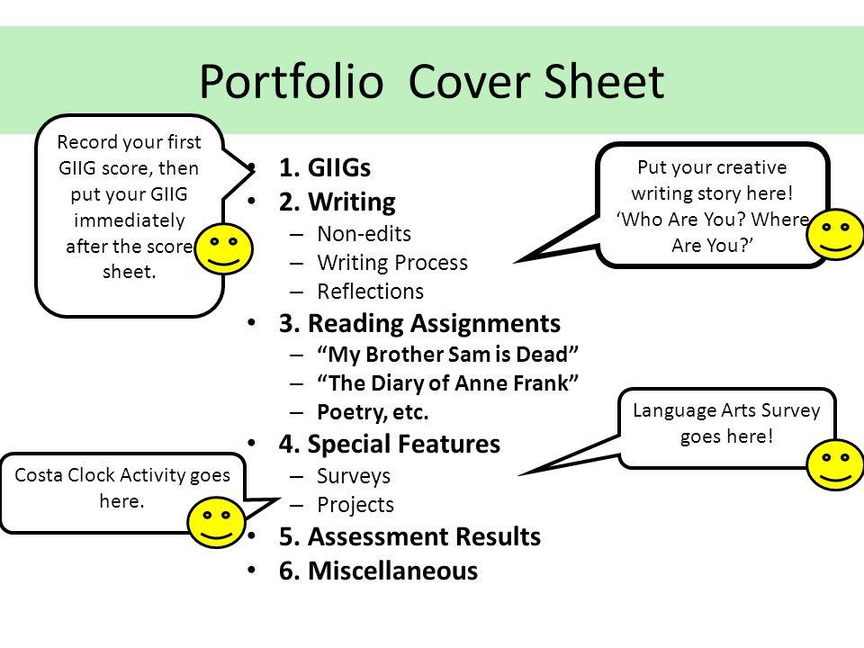 Portfolio Cover Sheet 1. GIIGs 2. Writing 3. Reading Assignments