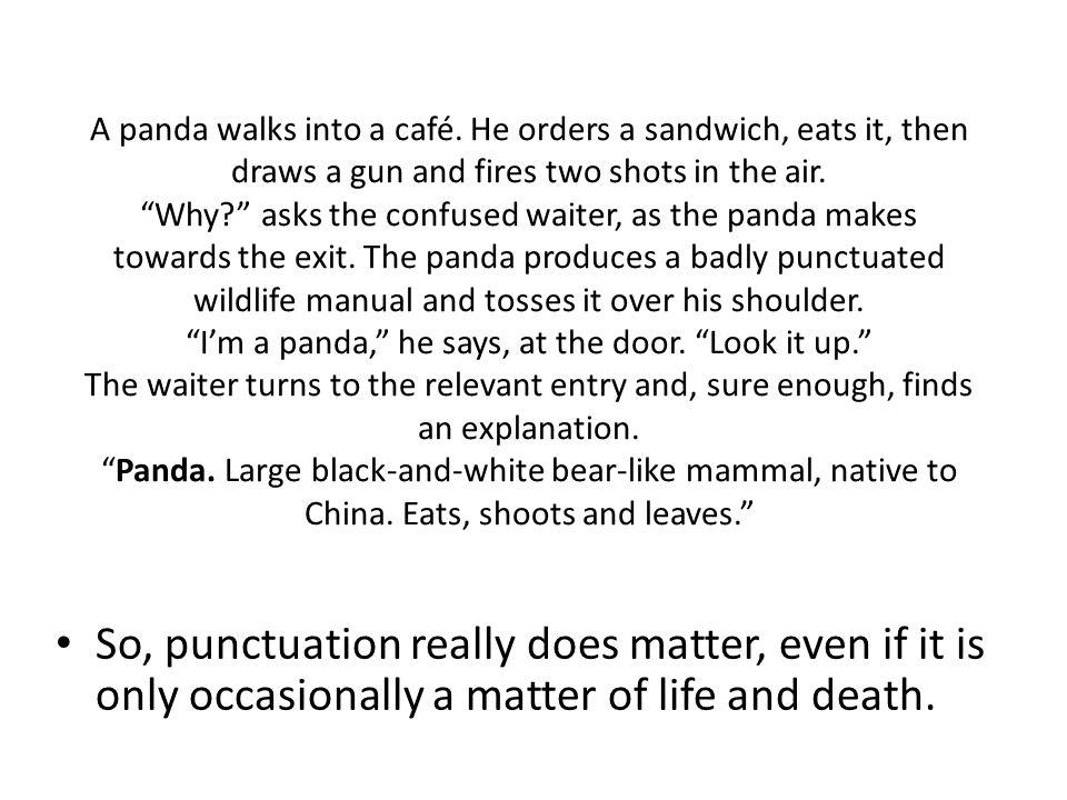 A panda walks into a café