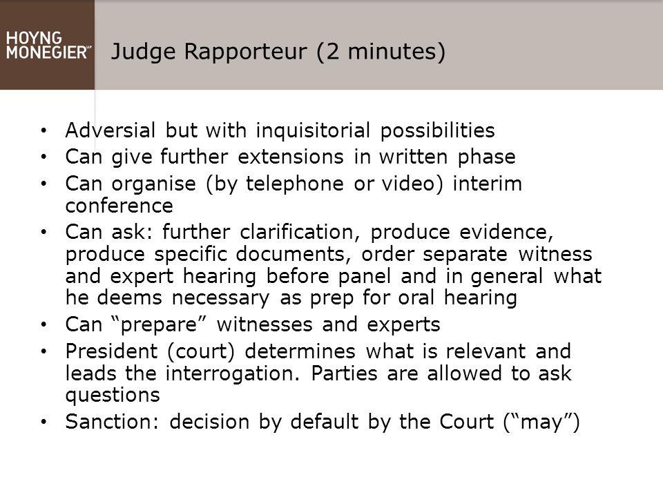 Judge Rapporteur (2 minutes)