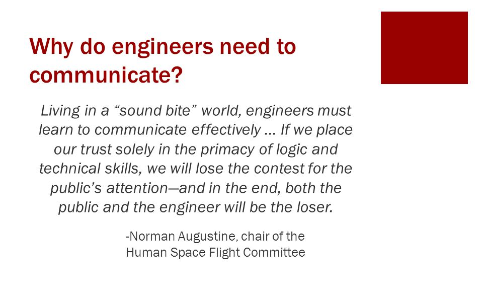 Why do engineers need to communicate