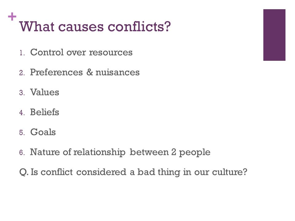 What causes conflicts Control over resources Preferences & nuisances