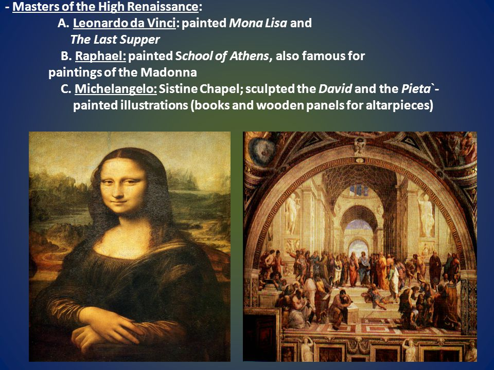 - Masters of the High Renaissance: A