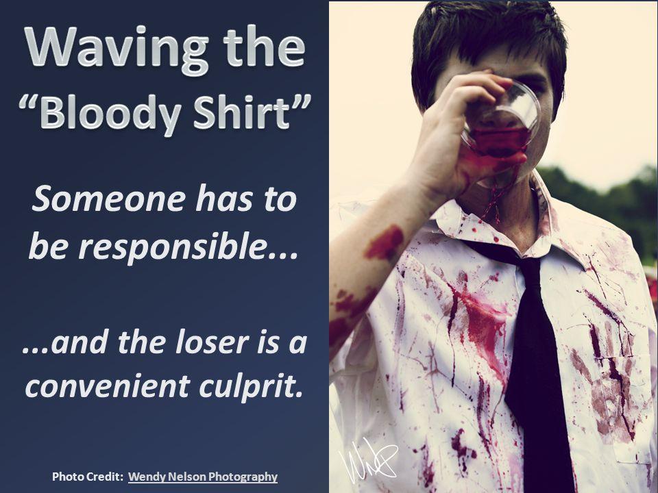Waving the Bloody Shirt