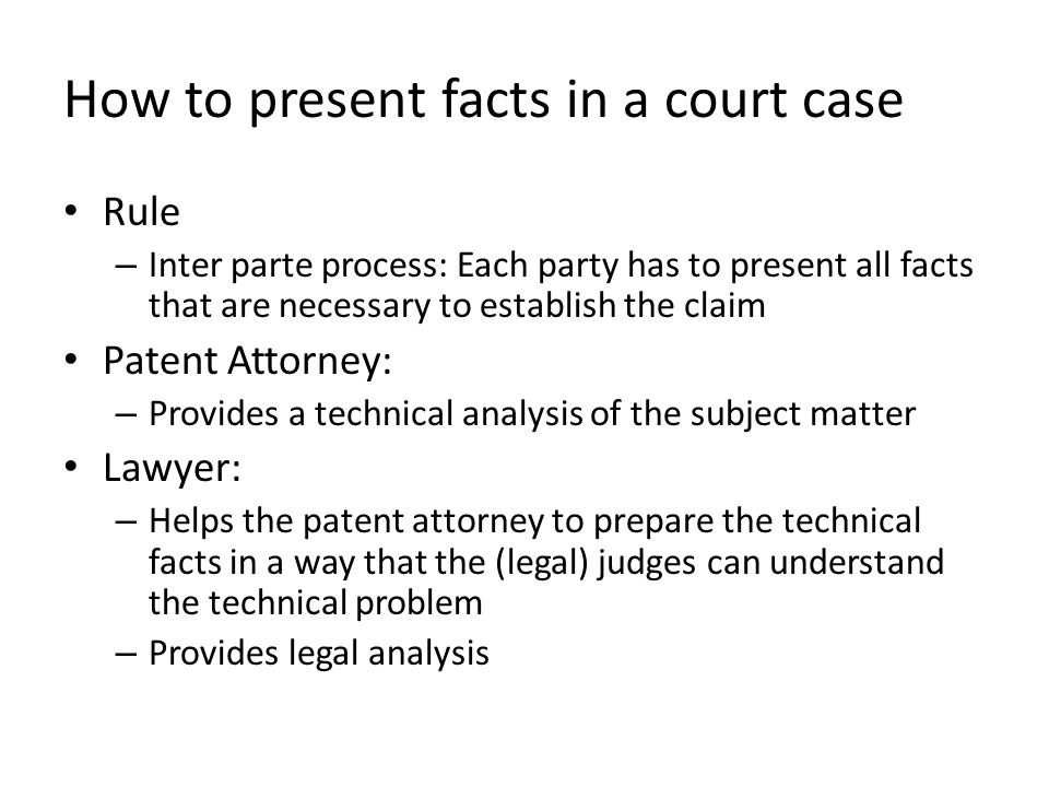 How to present facts in a court case