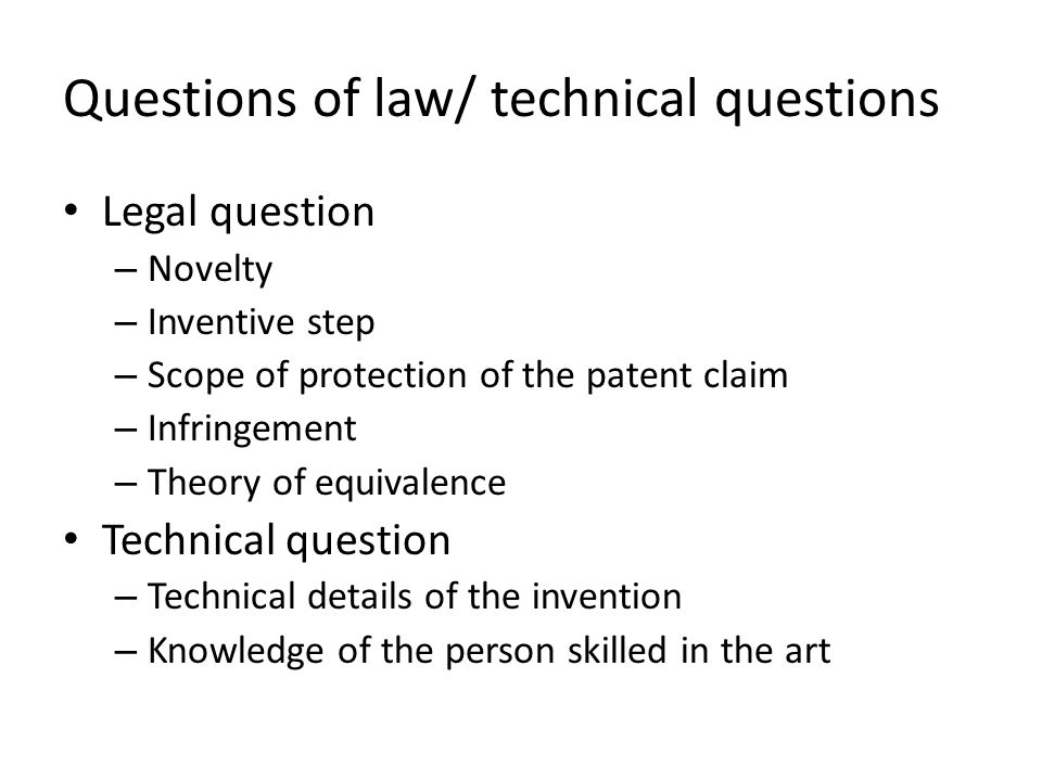 Questions of law/ technical questions