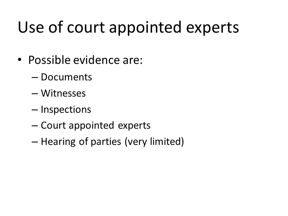 Use of court appointed experts