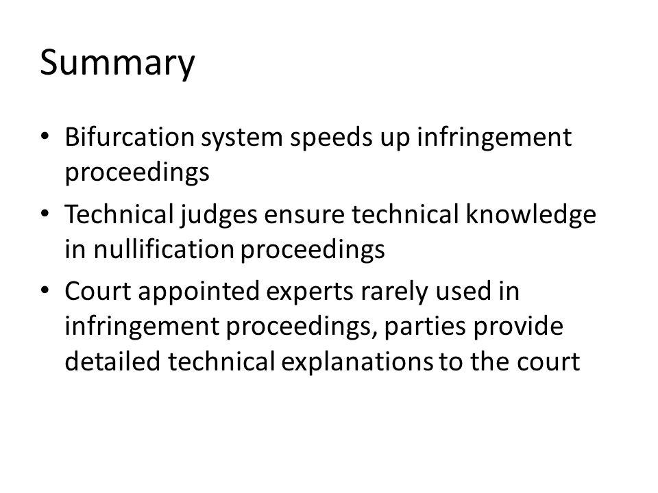 Summary Bifurcation system speeds up infringement proceedings