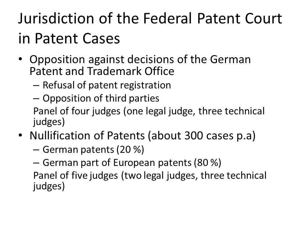 Jurisdiction of the Federal Patent Court in Patent Cases