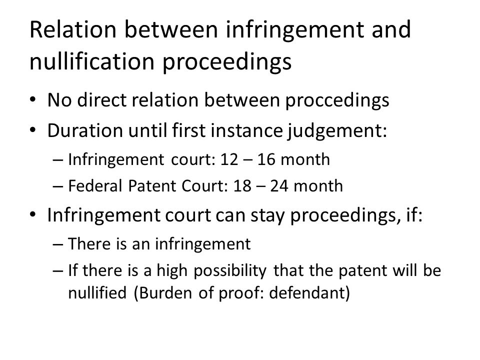 Relation between infringement and nullification proceedings