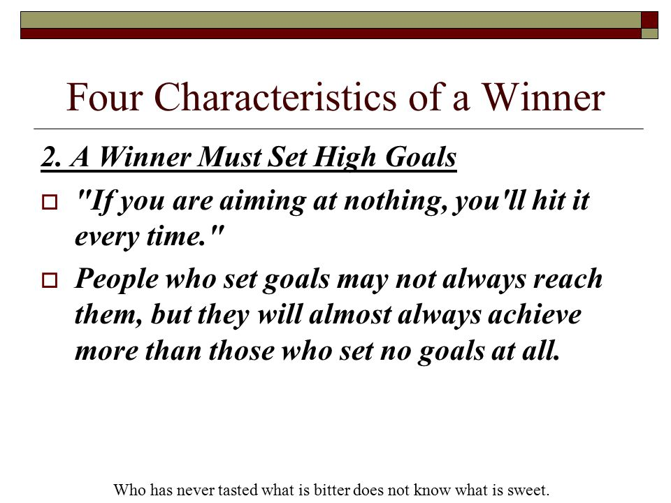 Four Characteristics of a Winner