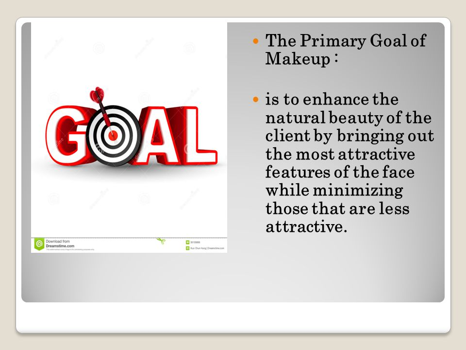 The Primary Goal of Makeup :