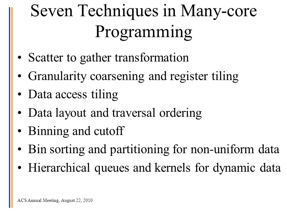 Seven Techniques in Many-core Programming