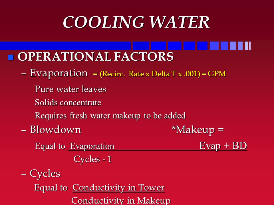COOLING WATER OPERATIONAL FACTORS