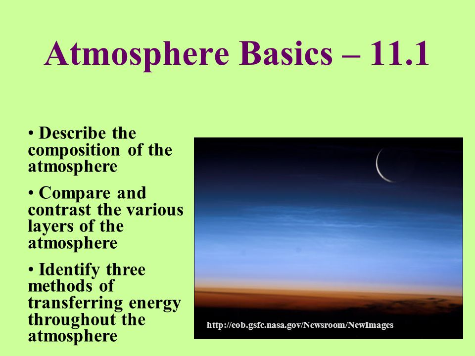 Atmosphere Basics – 11.1 Describe the composition of the atmosphere