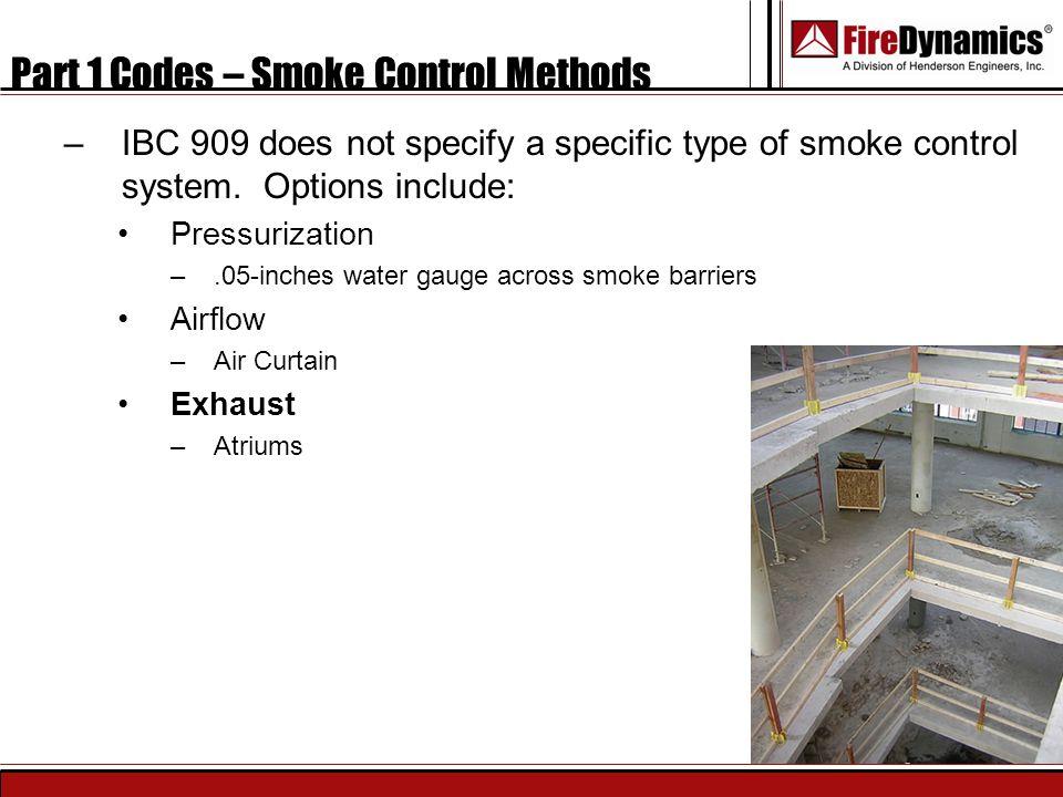 Part 1 Codes – Smoke Control Methods