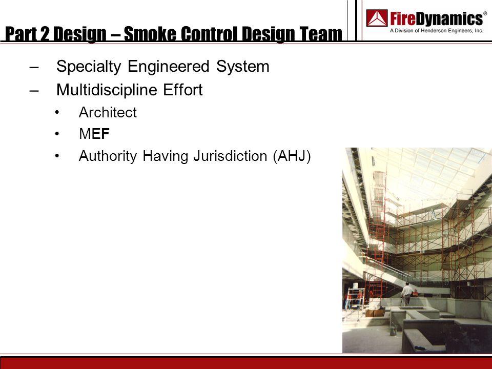 Part 2 Design – Smoke Control Design Team