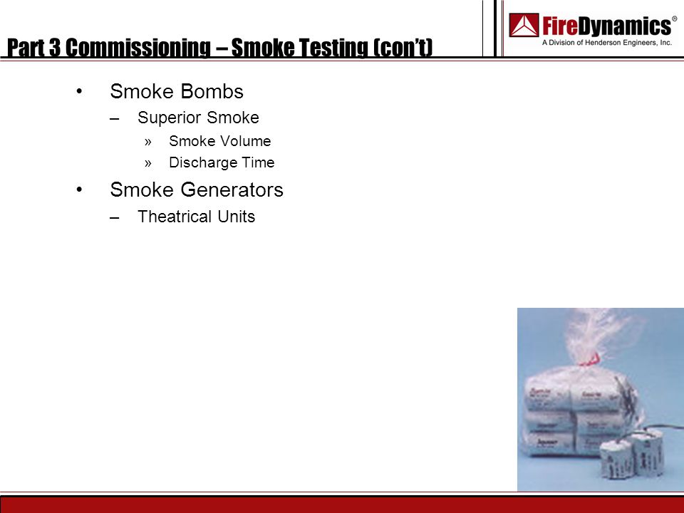 Part 3 Commissioning – Smoke Testing (con't)