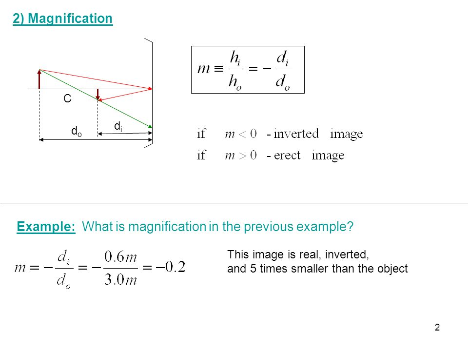 Example: What is magnification in the previous example