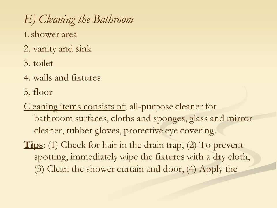 E) Cleaning the Bathroom