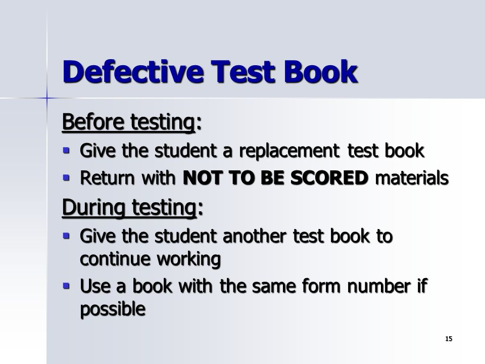 Defective Test Book Before testing: During testing: