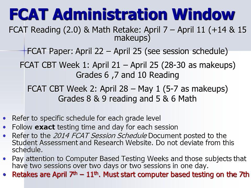 FCAT Administration Window