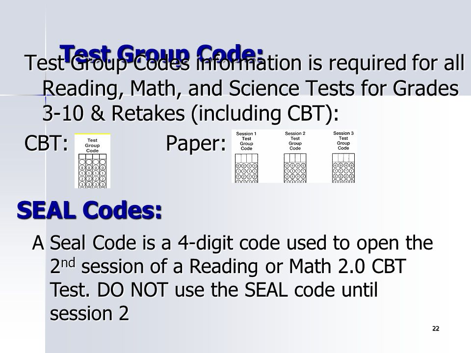 Test Group Code: SEAL Codes: