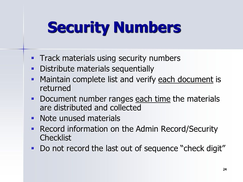 Security Numbers Track materials using security numbers