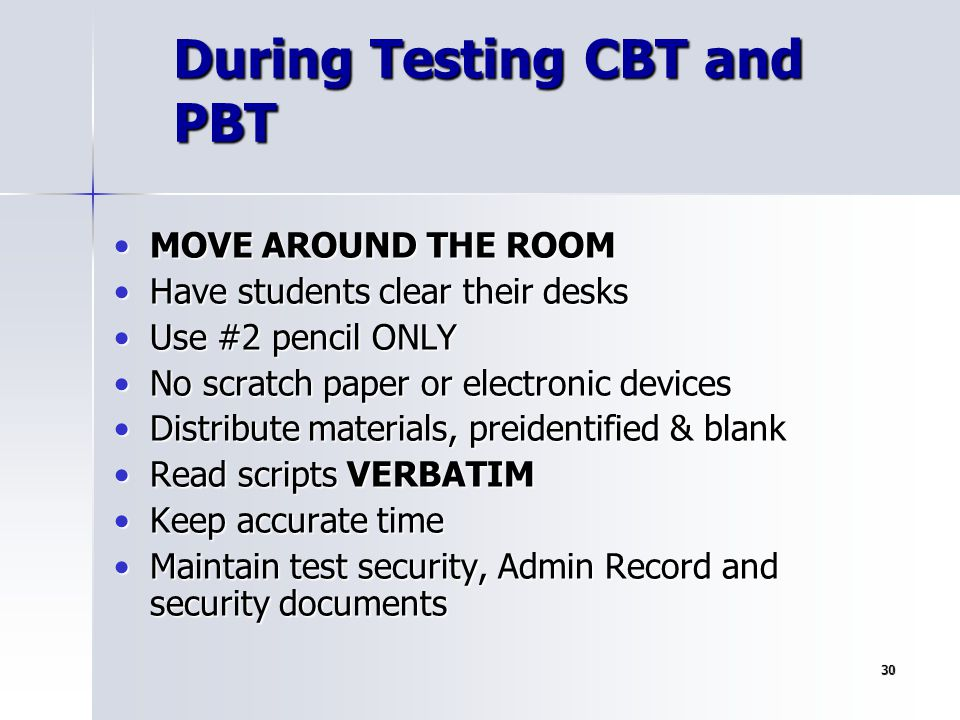 During Testing CBT and PBT