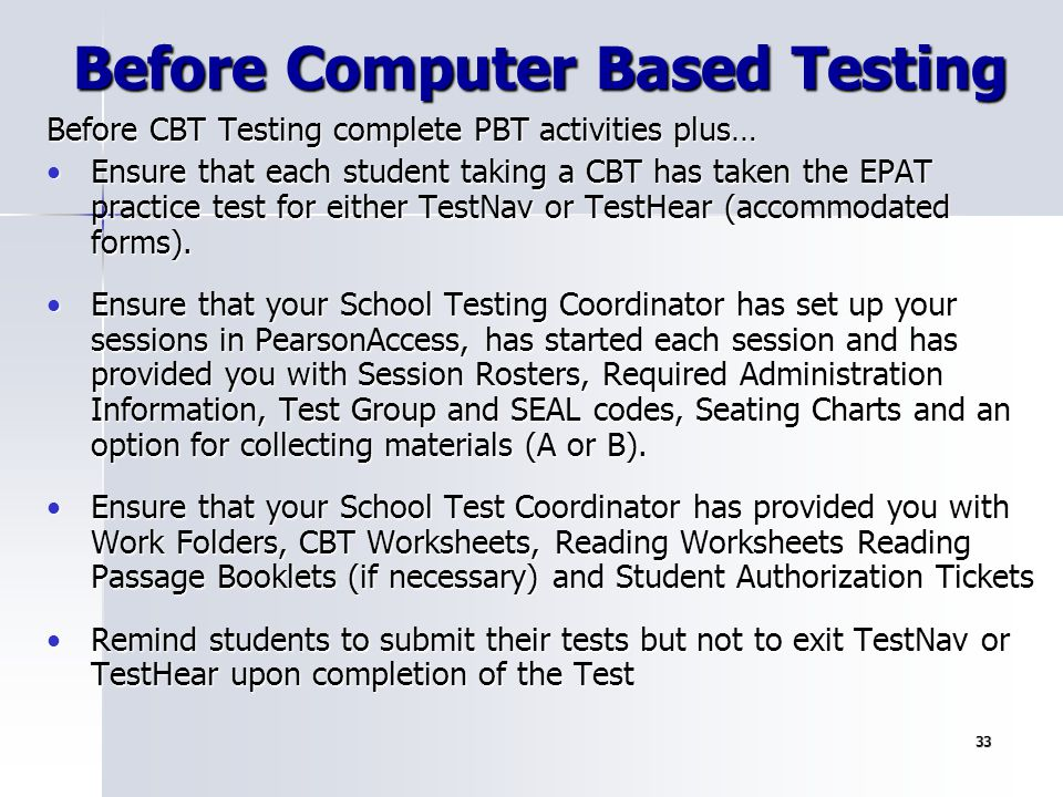 Before Computer Based Testing