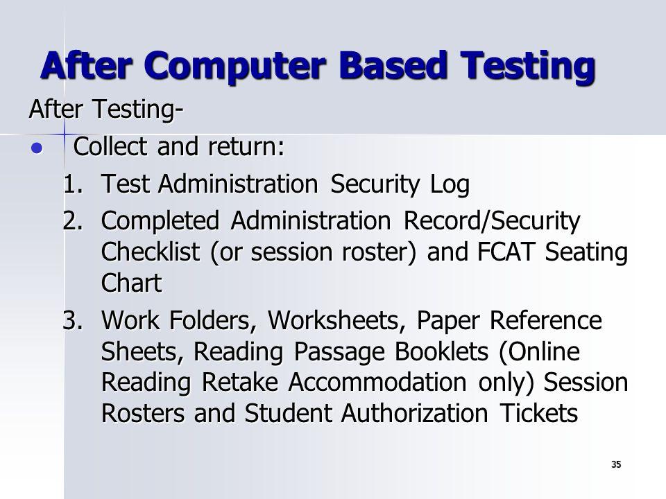 After Computer Based Testing