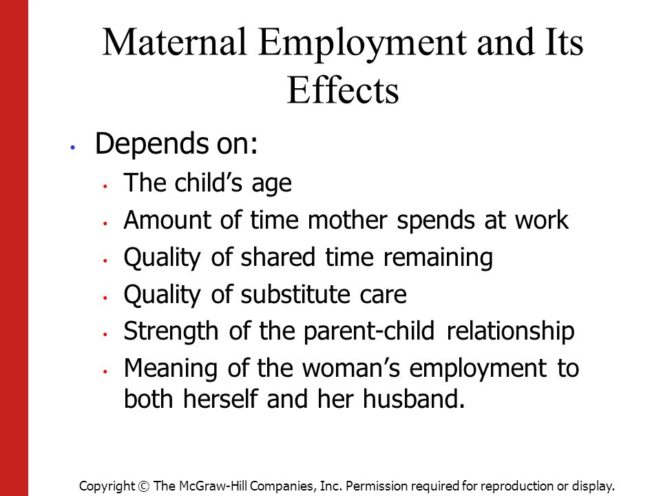 effect of maternal employment on child Children (aged 6 to 13 years) on childcare use, flfp (employment and job   public pre-school system had any effect on mothers' employment, finding no  impact.
