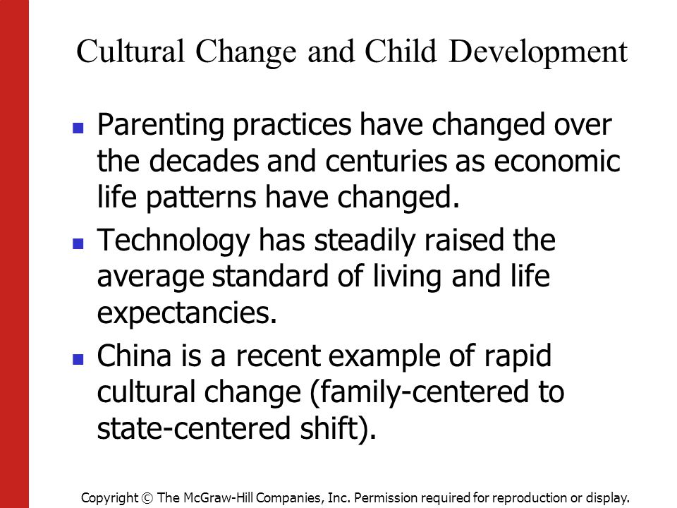 Cultural Change and Child Development