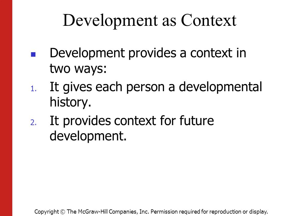 Development as Context