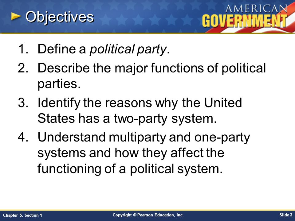 Objectives Define a political party.