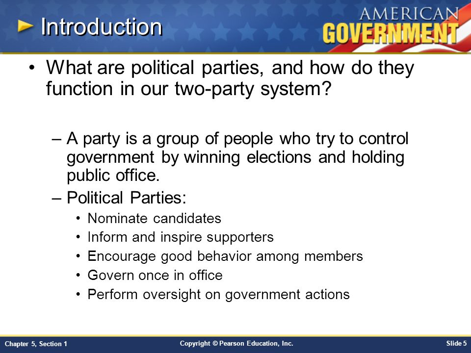 Introduction What are political parties, and how do they function in our two-party system