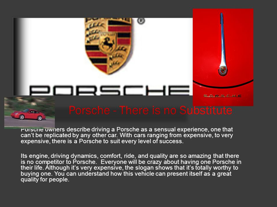 Porsche - There is no Substitute