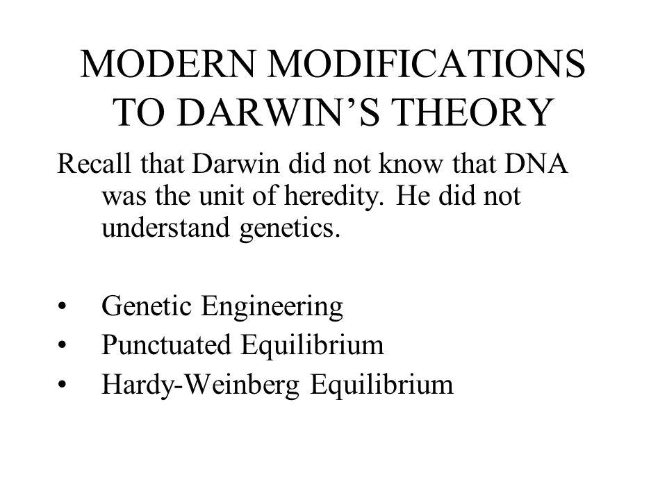 MODERN MODIFICATIONS TO DARWIN'S THEORY