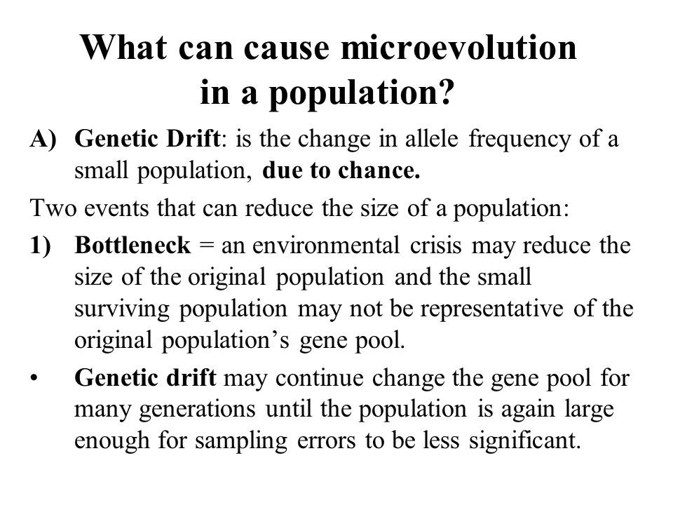 What can cause microevolution in a population