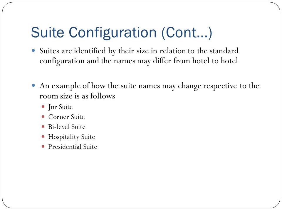 Suite Configuration (Cont…)