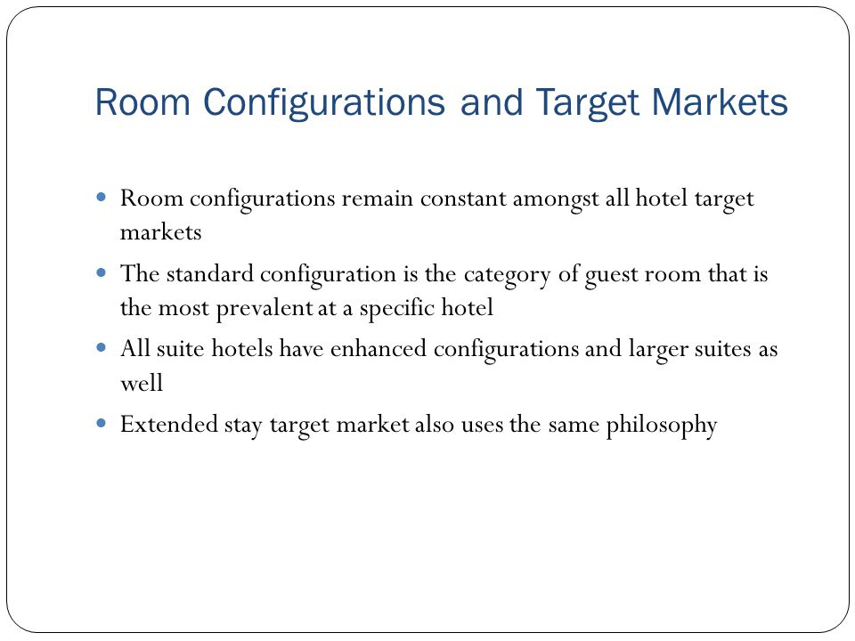 Room Configurations and Target Markets